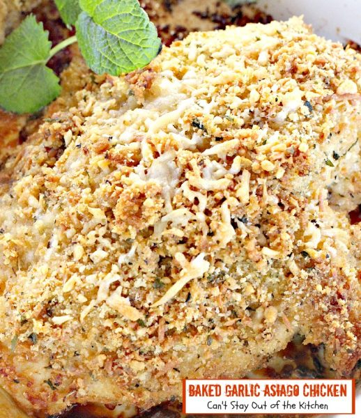 Baked Garlic Asiago Chicken | Can't Stay Out of the Kitchen