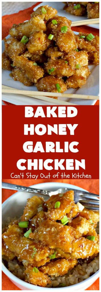 Baked Honey Garlic Chicken | Can't Stay Out of the Kitchen | this spicy #chicken #recipe is out of this world! The meat is breaded with #PankoBreadCrumbs and baked. The luscious sauce includes #honey, #Sriracha & soy sauce. The combination of flavors is dynamite. Makes a delicious weeknight dinner. I love how easy it is to make. #Asian #SesameSeeds #BakedHoneyGarlicChicken