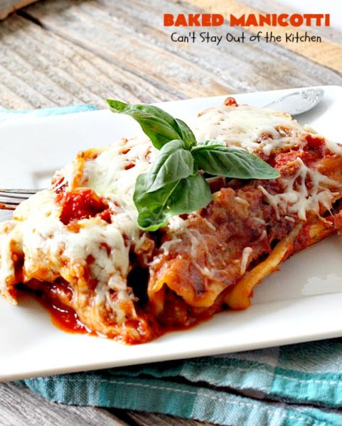 Baked Manicotti | Can't Stay Out of the Kitchen | BEST #manicotti recipe ever! This one uses #mozzarella #cheese instead of ricotta. It makes a terrific #holiday or company #pasta entree. #beef