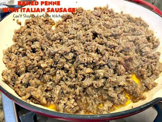 Baked Penne with Italian Sausage | Can't Stay Out of the Kitchen | Everyone raves over this fantastic #pasta recipe with #ItalianSausage & several kinds of #cheese! Easy weeknight dinner.