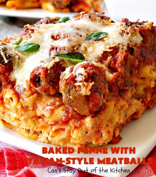 Baked Penne with Italian-Style Meatballs | Can't Stay Out of the Kitchen | this sensational #pasta #recipe is layered like a #lasagna. The bottom layer has #penne mixed with 3 #cheeses including #ricotta. It's topped with #meatballs, #spaghettisauce & both #parmesan & #mozzarella cheeses. Perfect company entree. #pinenuts #groundbeef