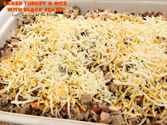 Baked Turkey and Rice with Black Beans | Can't Stay Out of the Kitchen | this delicious #TexMex #casserole is the perfect way to use up leftover #Thanksgiving #turkey! #glutenfree #rice #cheese #blackbeans