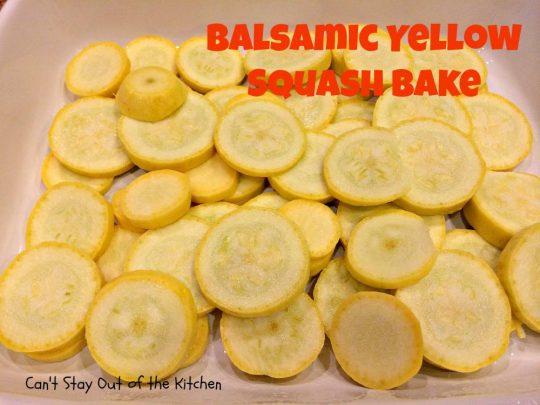Balsamic Yellow Squash Bake - IMG_1333