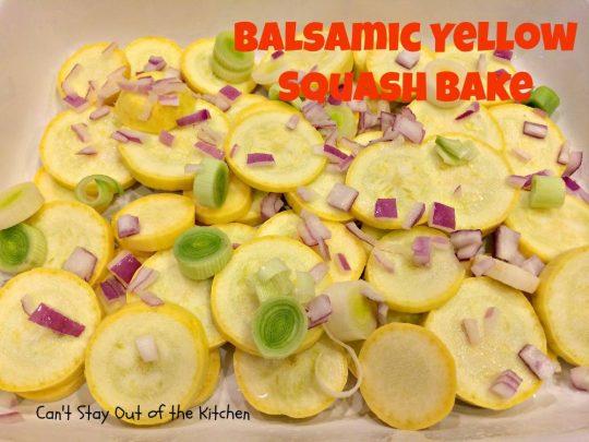 Balsamic Yellow Squash Bake - IMG_1334