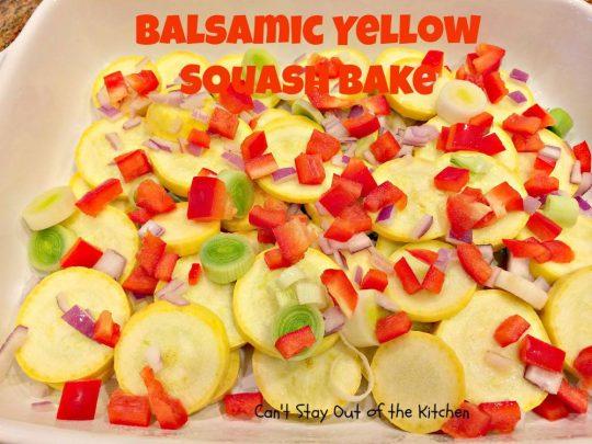 Balsamic Yellow Squash Bake - IMG_1335