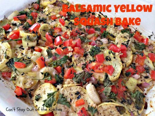 Balsamic Yellow Squash Bake - IMG_1341
