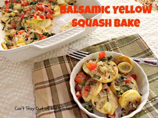 Balsamic Yellow Squash Bake - IMG_1368