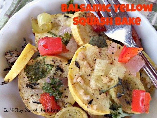 Balsamic Yellow Squash Bake - IMG_1372