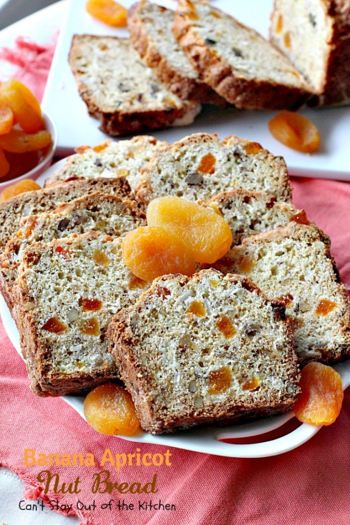 Banana Apricot Nut Bread | Can't Stay Out of the Kitchen