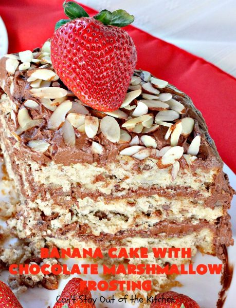 Banana Cake with Chocolate Marshmallow Frosting | Can't Stay Out of the Kitchen | this fantastic #cake is our favorite. It has a spectacular #chocolate & #marshmallow frosting to die for! Prepare to drool after the first bite! #dessert #bananas #almonds