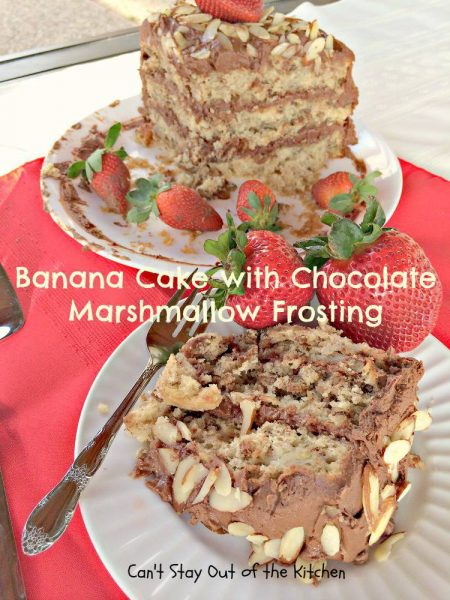 Banana Cake with Chocolate Marshmallow Frosting - IMG_6496.jpg