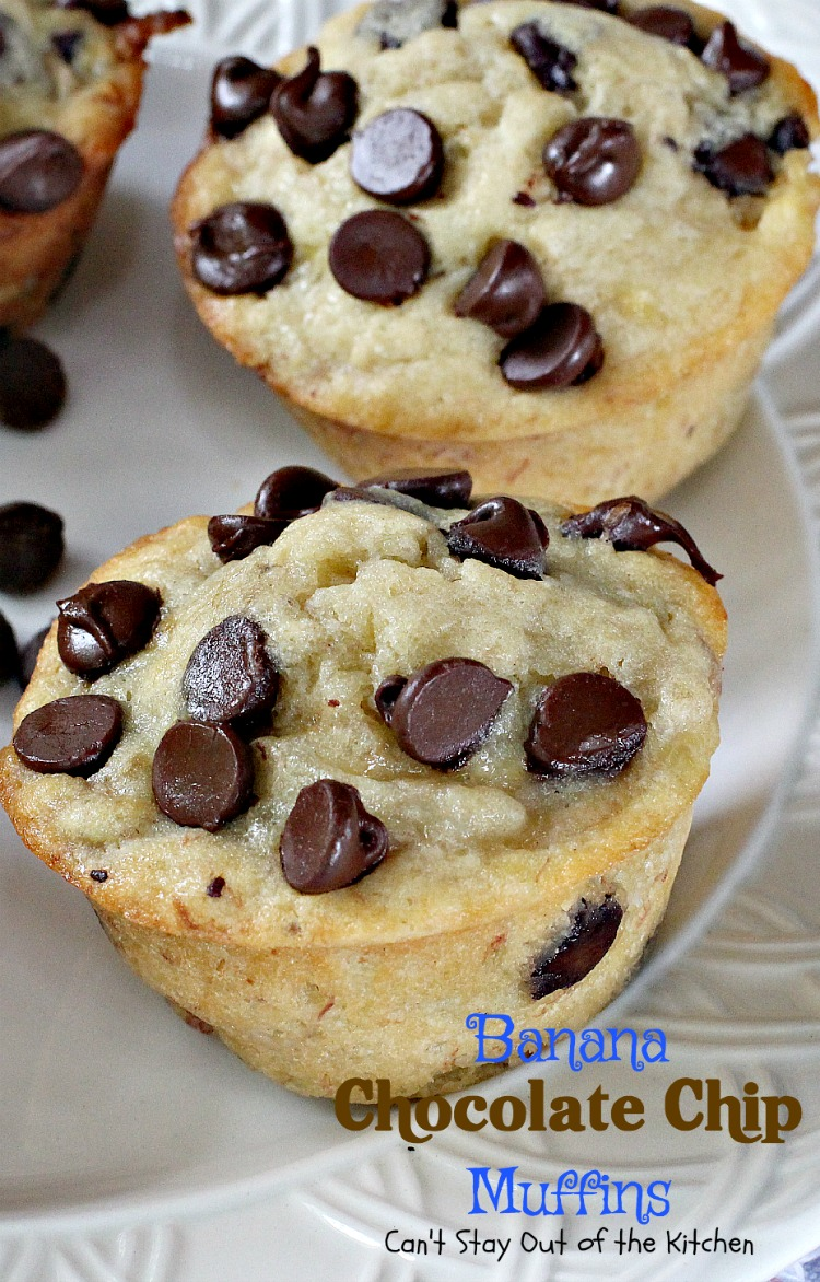 Banana Chocolate Chip Muffins - Can't Stay Out of the Kitchen