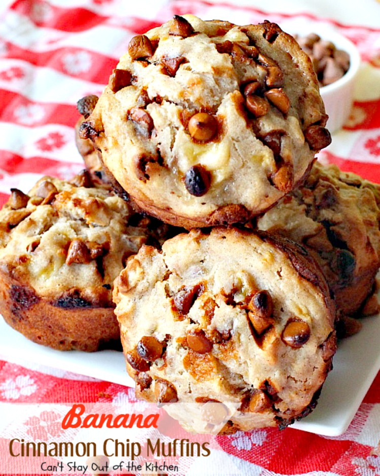 Banana Cinnamon Chip Muffins | Can't Stay Out of the Kitchen