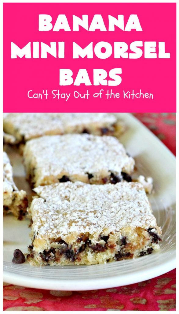 Banana Mini Morsel Bars | Can't Stay Out of the Kitchen | these lovely #cookies feature miniature #ChocolateChips & #bananas. They're so easy to whip up. Plus they're terrific for #tailgating parties, potlucks, backyard BBQs or anytime you need to whip up a quick #dessert. #BananaDessert #ChocolateDessert #chocolate #BananaMiniMorselBars
