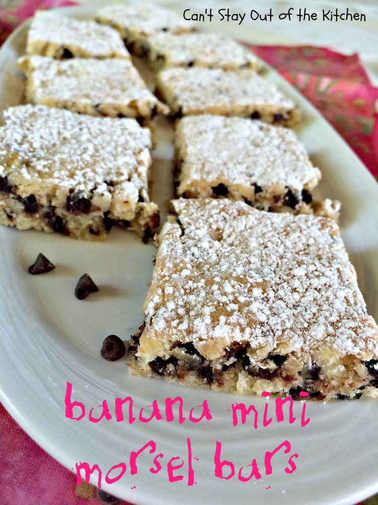 Banana Mini Morsel Bars Can T Stay Out Of The Kitchen