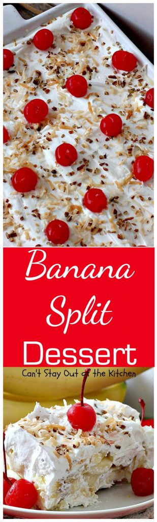 Banana Split Dessert | Can't Stay Out of the Kitchen | this fabulous #dessert is perfect for the #holidays. It's like eating #BananaSplits! #bananas #pineapple #cherries