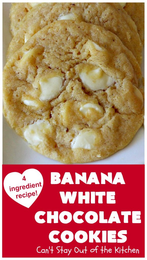 Banana White Chocolate Cookies | Can't Stay Out of the Kitchen | these 4-ingredient #cookies are irresistible. Plus, they can be whipped up in under 30 minutes! Perfect #dessert for #holiday parties and #ChristmasCookieExchanges when you're busy & short on time. #tailgating #bananas #CakeMixCookies #chocolate #baking #BananaDessert #WhiteChocolateChips #ChocolateDessert