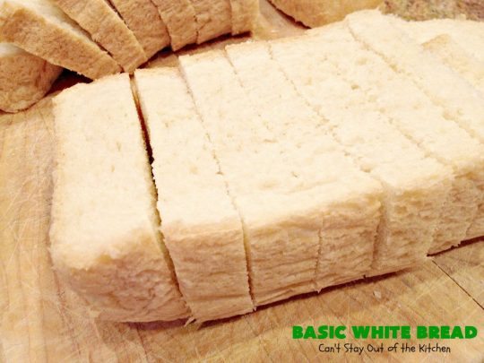 Basic White Bread | Can't Stay Out of the Kitchen | this is the easies #HomemadeBread #recipe ever since it's made in the #breadmaker. So delicious & bakes up perfectly every time. Wonderful side dish for any kind of meal. Delightful for #breakfast too. #bread #BasicWhiteBread