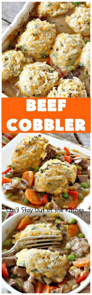 Beef Cobbler | Can't Stay Out of the Kitchen