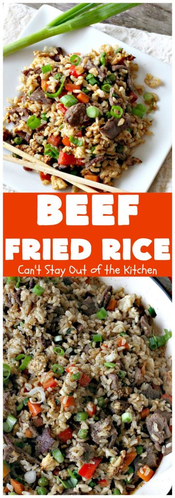 Beef Fried Rice | Can't Stay Out of the Kitchen | fabulous #FriedRice with #beef & lots of #veggies. Perfect for #freezermeals.