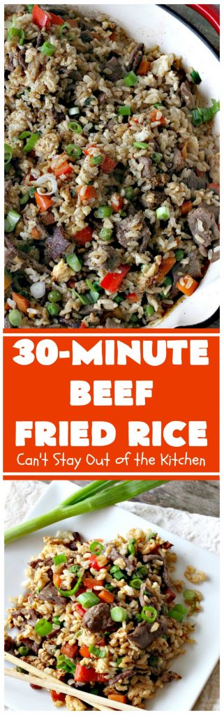 Beef Fried Rice | Can't Stay Out of the Kitchen