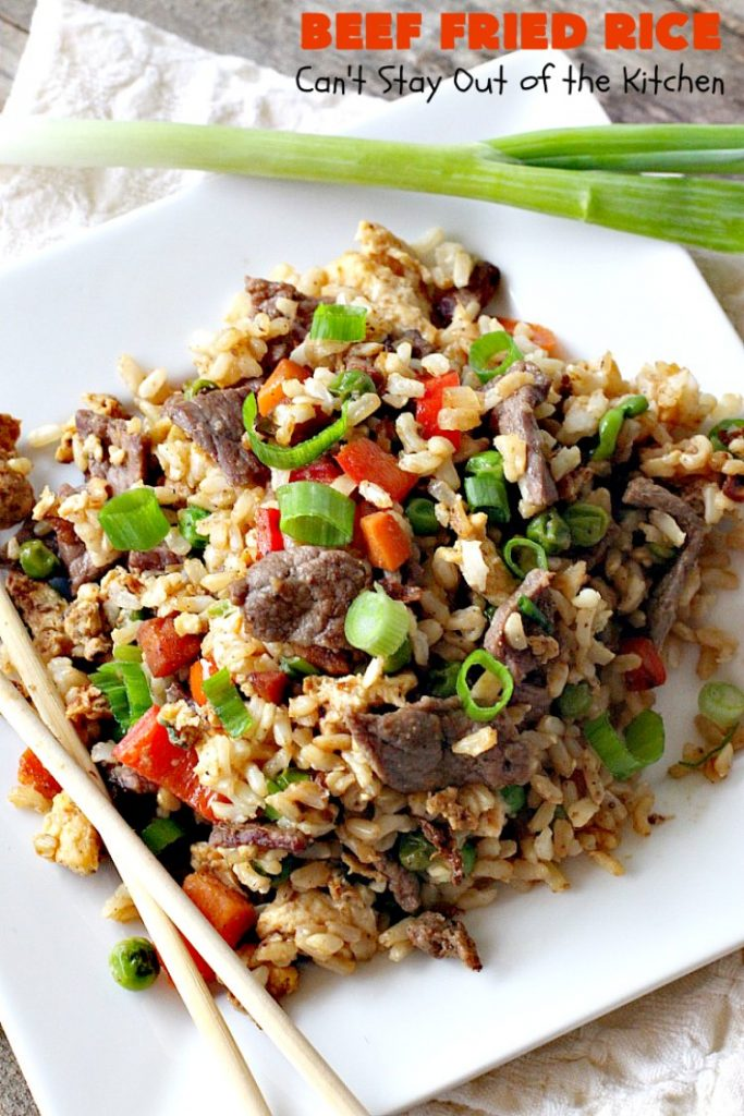 Beef Fried Rice | Can't Stay Out of the Kitchen | easy 30-minute meal! fabulous #FriedRice with #beef & lots of #veggies. Perfect for #freezermeals.