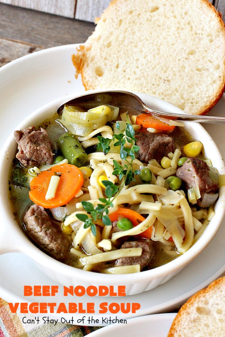beef noodle vegetable soup  can't stay out of the kitchen