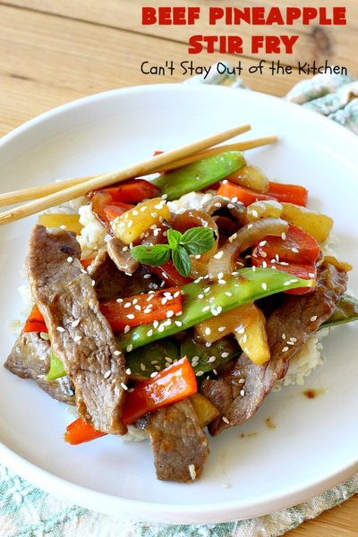 Beef Pineapple Stir Fry | Can't Stay Out of the Kitchen | this mouthwatering #beef entree is wonderful for weeknight dinners. Along with rice, it's a complete meal & it doesn't take all that long to make. We served it for company & they loved it! #Asian #pineapple #StirFry #GlutenFree #carrots #SnowPeas #BeefPineappleStirFry