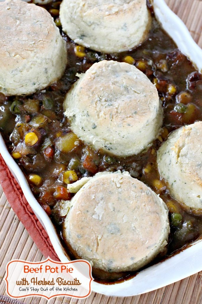 Beef Pot Pie with Herbed Biscuits | Can't Stay Out of the Kitchen