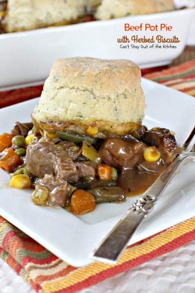 Beef Pot Pie with Herbed Biscuits | Can't Stay Out of the Kitchen | one of the most amazing and delicious #beefpotpie recipes you'll ever eat. These #homemade #biscuits are #glutenfree but you can use regular flour, too. #beef #veggies