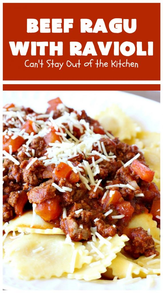 Beef Ragu with Ravioli | Can't Stay Out of the Kitchen | this fantastic #pasta entree can be ready to serve in about 40 minutes! Delicious #beef #recipe is kid-friendly & terrific for company or week night dinners when you're short on time. #GroundBeef #CheeseRavioli #BeefRaguWithRavioli #EasyWeeknightDinner