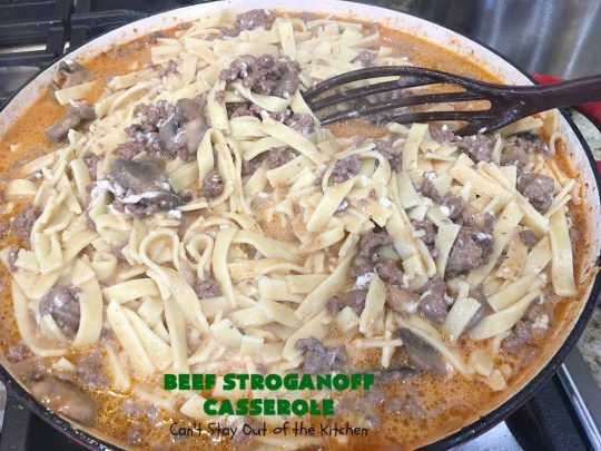 Beef Stroganoff Casserole | Can't Stay Out of the Kitchen | this is the perfect comfort food meal especially in fall or winter. If you enjoy #BeefStroganoff or #HamburgerStroganoff you'll love this irresistible #recipe. #AmishNoodles #GroundBeef #beef #Stroganoff #mushrooms #BeefStroganoffCasserole #MozzarellaCheese