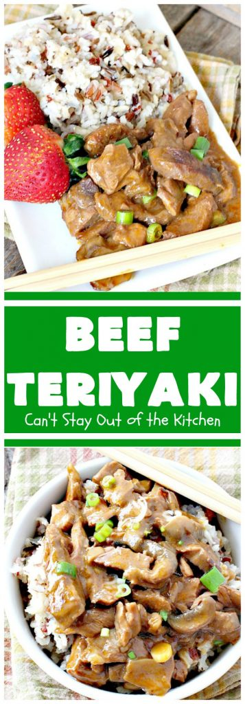 Beef Teriyaki | Can't Stay Out of the Kitchen