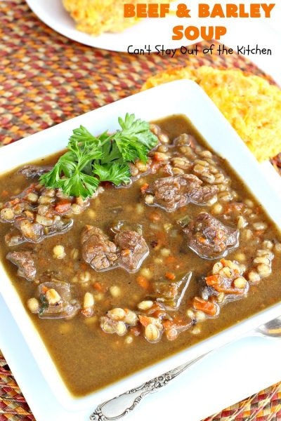 Beef and Barley Soup | Can't Stay Out of the Kitchen | my husband couldn't stop eating this fantastic #beef #soup! It was a winner in our house! #barley