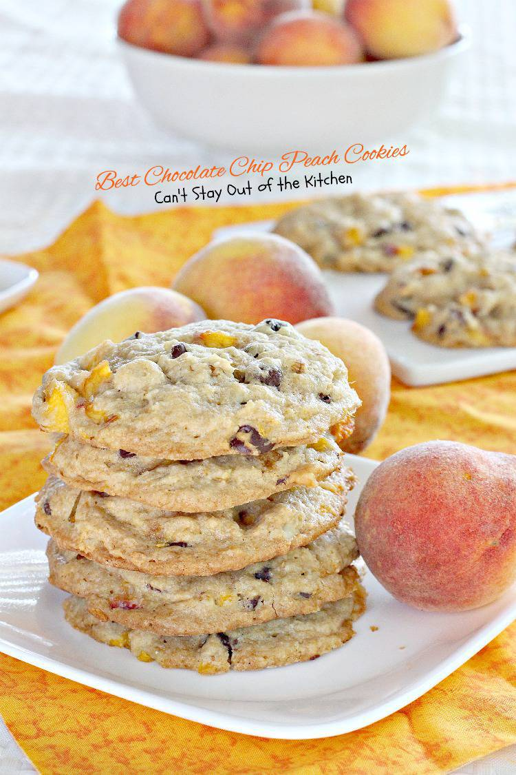 Best Chocolate Chip Peach Cookies Can T Stay Out Of The