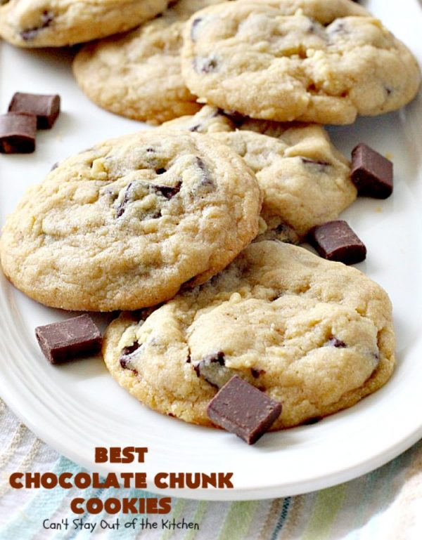 Best Chocolate Chunk Cookies   Can't Stay Out of the Kitchen   these outrageous #cookies start with a #copycat recipe for #MrsFields cookies & use loads of #chocolate chunks. They're heavenly. #dessert #tailgating