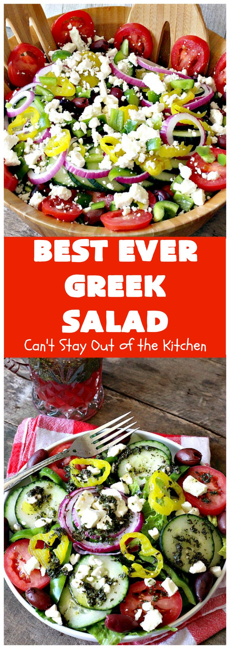 Best Ever Greek Salad | Can't Stay Out of the Kitchen