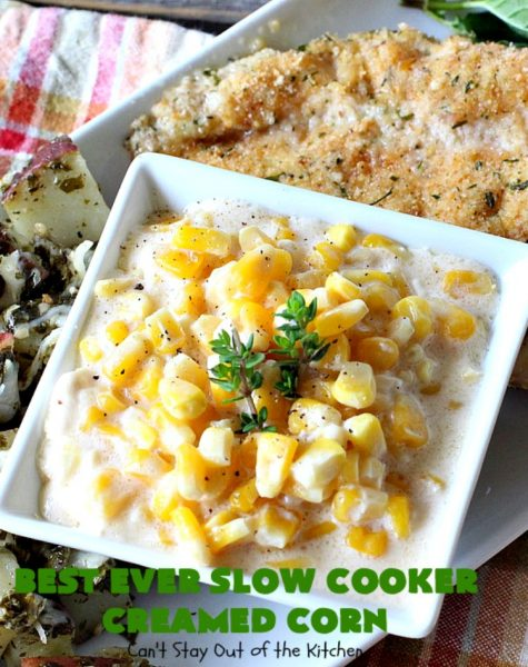 Best Ever Slow Cooker Creamed Corn | Can't Stay Out of the Kitchen | this fantastic #corn dish is terrific for company & #holiday dinners. It's so easy since it's made in the #crockpot. Takes only 5 minutes to prepare! It got rave reviews when we served it to our company. #casserole #glutenfree