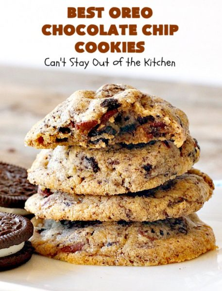 Best Oreo Chocolate Chip Cookies | Can't Stay Out of the Kitchen | these rich & decadent #cookies are filled with #Oreos & #chocolate chips. They are divine. Fantastic for #holiday parties & #tailgating. #dessert