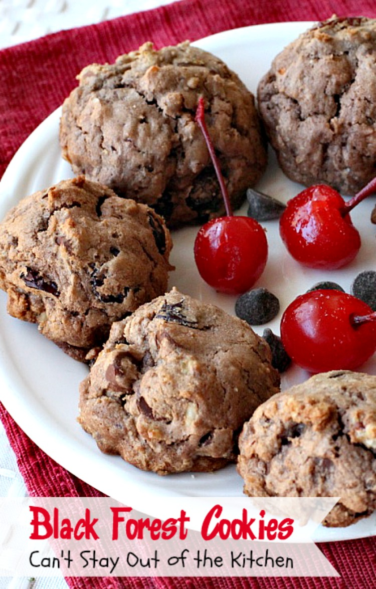 Black Forest Cookies| Can't Stay Out of the Kitchen | these fabulous # ...