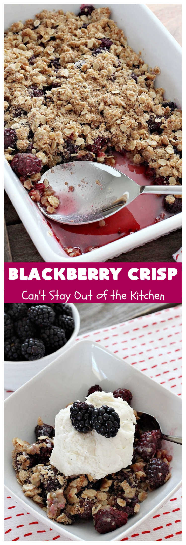Blackberry Crisp | Can't Stay Out of the Kitchen | This #dessert is absolutely mouthwatering. It's  terrific as a #summer #dessert, but #blackberries can be purchased year round now so it's great for any kind of #holiday, company or #potluck #dessert. #HolidayDessert #BlackberryDessert #BlackberryCrisp