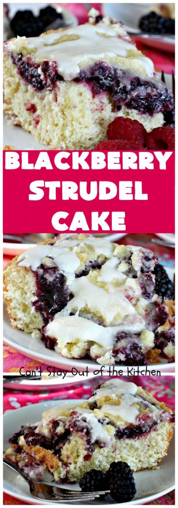 Blackberry Strudel Cake | Can't Stay Out of the Kitchen | this rich, decadent #cake is scrumptious & heavenly! It's perfect for either a #holiday #breakfast or for #dessert. It uses #BlackberryPieFilling in the middle, a streusel topping & icing with #almond extract. Tastes like eating #BlackberryStrudel but so much easier! #coffeecake #BlackberryCoffeecake #BlackberryCake #Brunch #HolidayBreakfast #BlackberryDessert #BlackberryStrudelCake