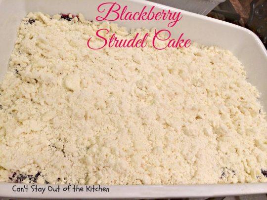 Blackberry Strudel Cake - IMG_3602.jpg