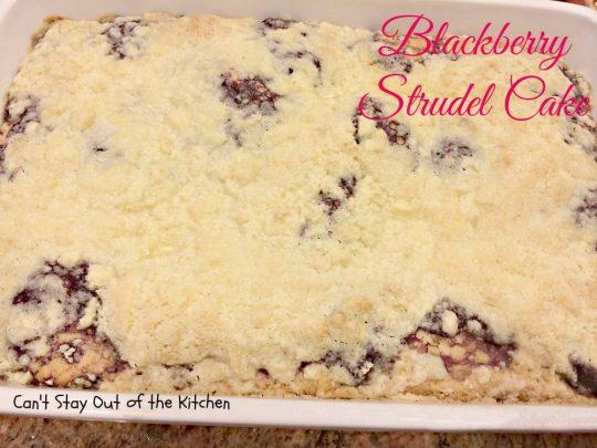 Blackberry Strudel Cake - IMG_3604.jpg