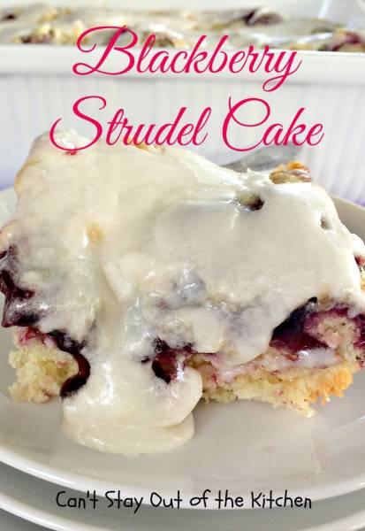 Blackberry Strudel Cake - IMG_3658.jpg