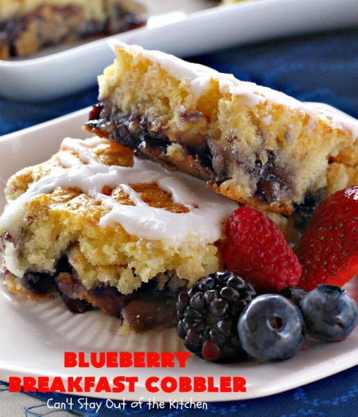Blueberry Breakfast Cobbler | Can't Stay Out of the Kitchen | this is half #coffeecake & half #cobbler. It's perfect for a #holiday #breakfast or #brunch & so quick & easy to make. #blueberry #BlueberryCoffeecake #HolidayBreakfast #ChristmasBreakfast #NewYearsDayBreakfast #BlueberryCobbler #EasyHolidayBreakfast