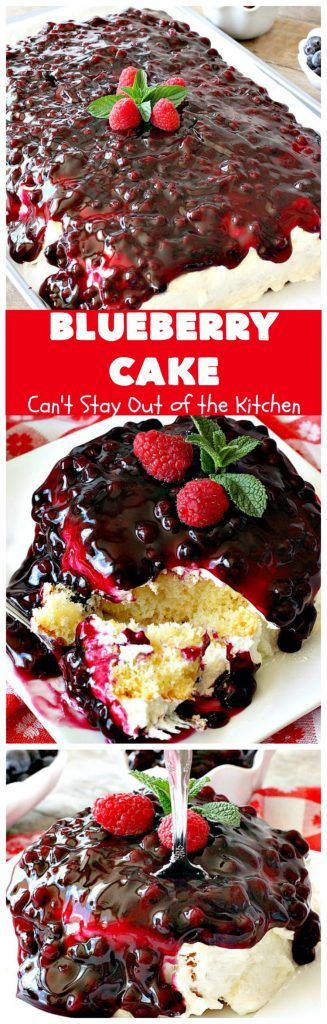 Blueberry Cake | Can't Stay Out of the Kitchen