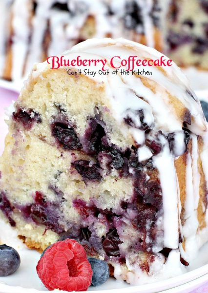 Blueberry Coffeecake | Can't Stay Out of the Kitchen