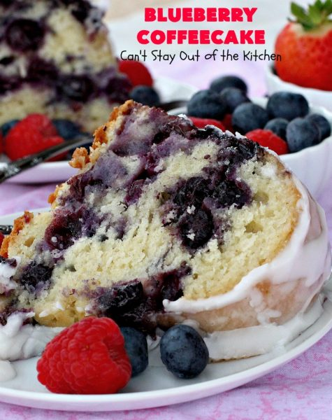 Blueberry Coffeecake | Can't Stay Out of the Kitchen | This luscious coffee #cake is filled with two layers of #blueberries & #streusel filling. It's our family's favorite #coffeecake #recipe. It's terrific for #breakfast or #dessert. Everyone always raves over it. #HolidayBreakfast #BlueberryCoffeecake #BlueberryDessert #Brunch #BundtCake #BlueberryCake