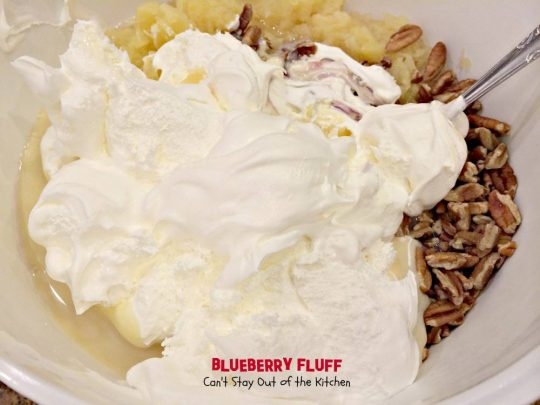 Blueberry Fluff | Can't Stay Out of the Kitchen | spectacular #fruit #salad that tastes more like a #dessert. This one uses #blueberrypiefilling and #crushedpineapple. #glutenfree